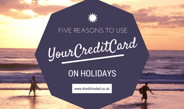 Five Reasons to Use your Credit Card on Holidays