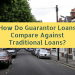 How do Guarantor Loans Compare Against Traditional Loans?