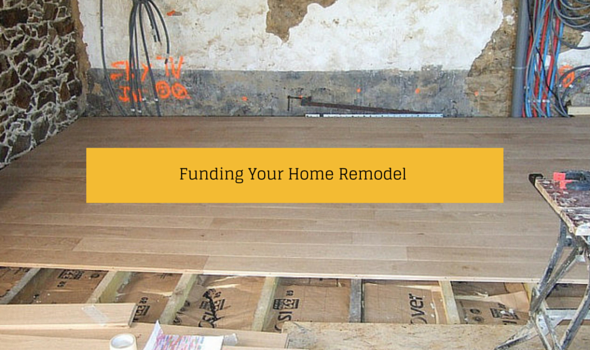Funding Your Home Remodel