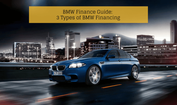 BMW Finance Guide: 3 Types of BMW Financing