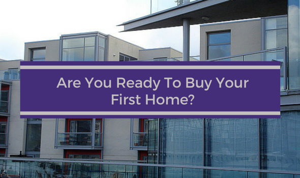 Are You Ready To Buy Your First Home? - Flats